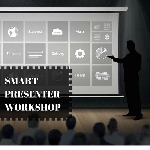 Smart Presenter- Workshop on delivering effective presentation