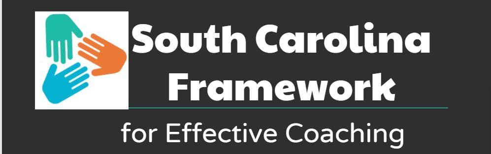 South Carolina Framework for Effective Coaching Collaboration