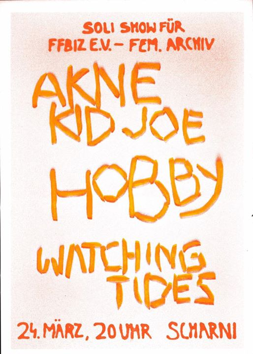 SOLI SHOW mit Akne Kid Joe Watching Tides Hobby