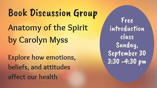 Book Discussion Group Anatomy Of The Spirit At Heartland Yoga And