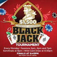 1500 Monday Blackjack Tournament