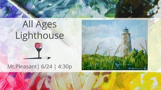 Guided Painting Class All Ages Lighthouse At Wine Design Mount