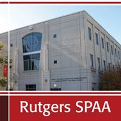 Rutgers School of Public Affairs and Administration - SPAA