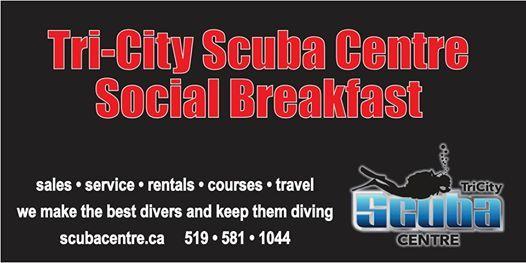 Tri-City Scuba Centre Social Breakfast