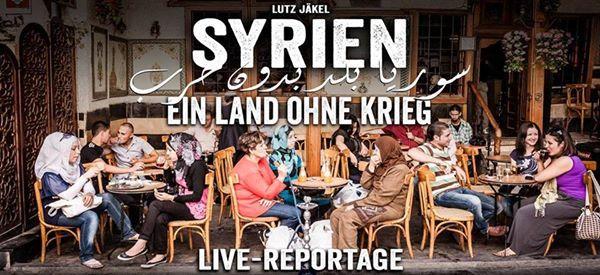 Syrien - Ein Land ohne Krieg