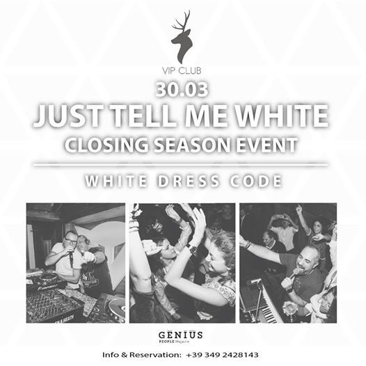 Vip Club Cortina Prezzi.30 03 Closing Season Event White Dress Code At Vip Club