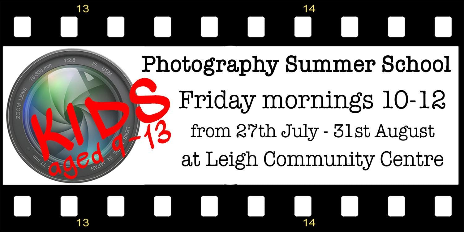 Photography Summer School for Kids aged 9-13