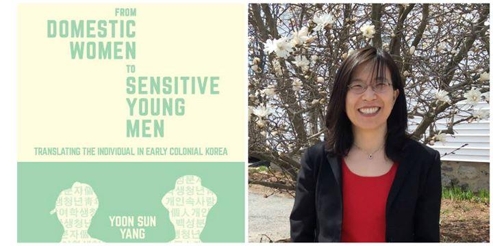 East Asia by the Book CEAS Author Talks Yoon Sun Yang