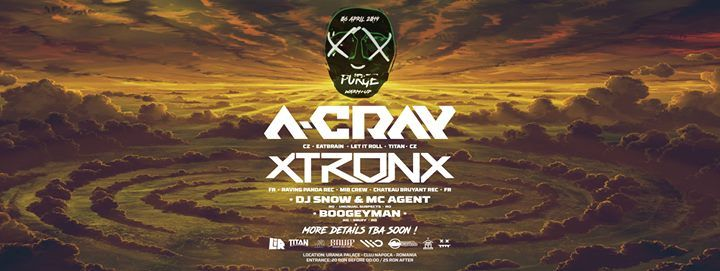 PURGE Warm-Up Party w A-Cray & XtronX