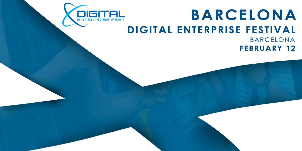 Barcelona Digital Enterprise Festival