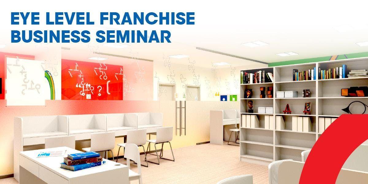 Eye Level Learning Center Franchise Business Seminar