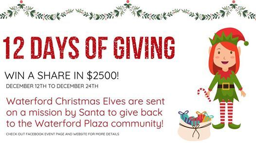 12 Days Of Giving At Waterford Plaza