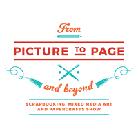 From Picture to Page scrapbook & papercraft show