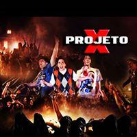 Projeto X - Festa OpenBar 1 Edio