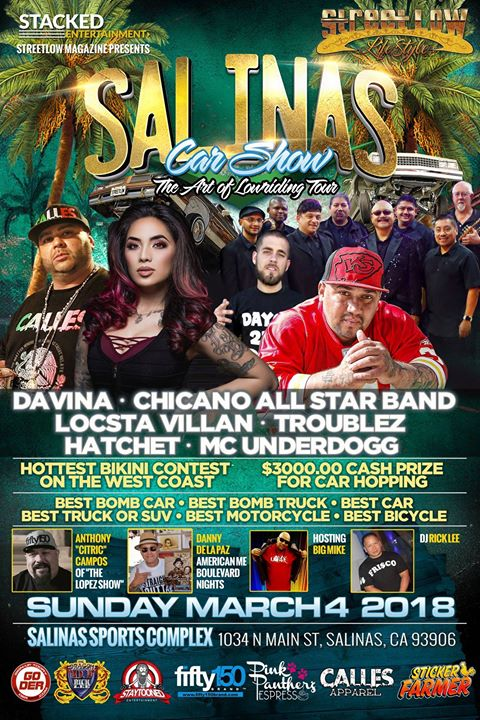 StreetLow Salinas Car Show Concert At Salinas Sports Complex - Streetlow car show 2018