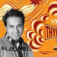 Bollywood THYN THANA with DJ Jasmeet