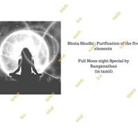 Bhuta Shudhi - A full moon night special