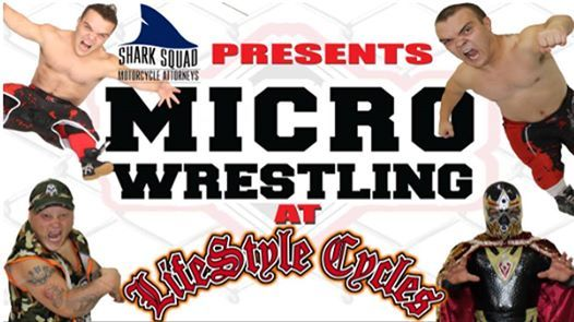 Shark Squad presents Micro Wrestling at Lifestyle Cycles
