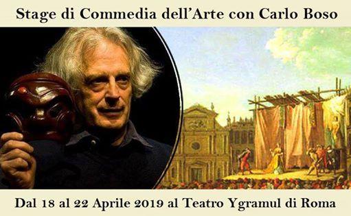 Stage di Commedia Dellarte tenuto dal Maestro Carlo Boso.