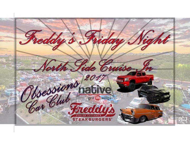 OCT TH FRIDAY NIGHT CRUISEIN At Freddys Frozen Custard - Freddy's car show tucson