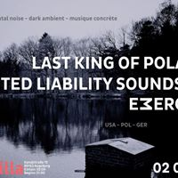 Limited Liability Sounds  Last King Of Poland  Emerge