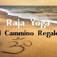 Cosa  il Raja Yoga Incontri Filosofici per una vita pi ricca