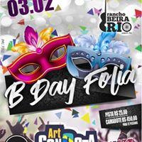 B-DAY Folia - Rancho Beira Rio