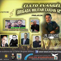 Culto Evanglico 12BPM Preletor Pr. Jurandir Bettes e convidados