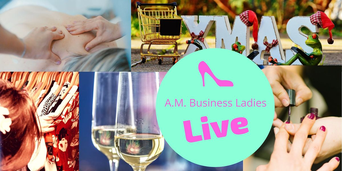 A.M. Business Ladies LIVE