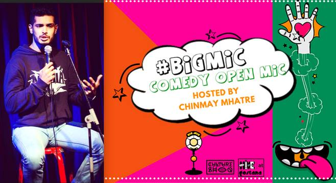 Bigmic Comedy Open Mic hosted by Chinmay Mhatre