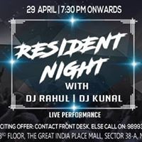 Resident Night Party With DeJay Rahul &amp Dejay Kunal