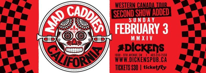 Mad Caddies (First show SOLD OUT second show ADDED)