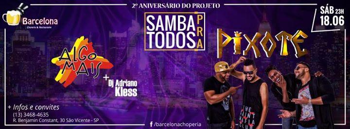 Pixote 1806 2º Aniversário Projeto Samba Pra Todos Barcelona At