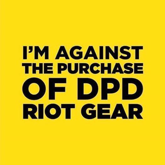 Say No to DPD Riot Gear