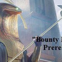 Bounty &quotPlaneswalker&quot Hunter Prerelease