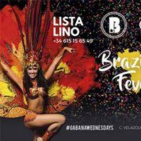 Brazilian Fever Free Entry  Free Open Bar  Lista LINO