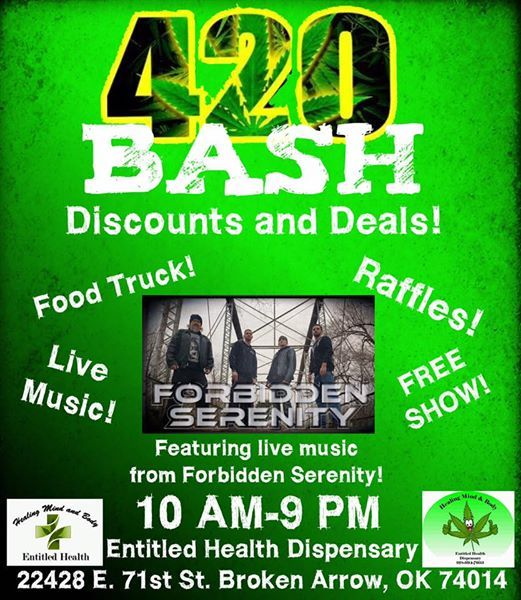 420 Bash! at Entitled Health Dispensary , Broken Arrow