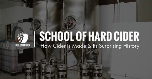 School of Hard Cider How Cider Is Made & Its Surprising History
