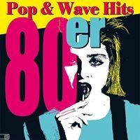 Waschhaus 80er Pop &amp Wave Hits