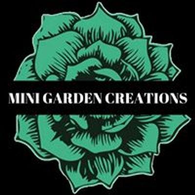 Mini Garden Creations