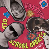Old School Addicts ft. Graham Sahara Malanga Caf