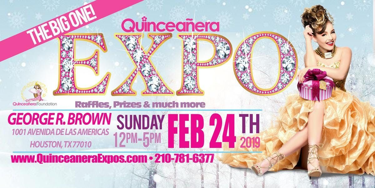 Houston Quinceanera Expo 02-24-2019 at George R. Brown Tickets At The Door  9.99 Dollars