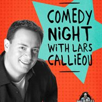 Comedy Night with Lars Callieou at Wild Bills Legendary Saloon