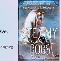 Book launch for Steamy Cogs A Collection of Steampunk Romances
