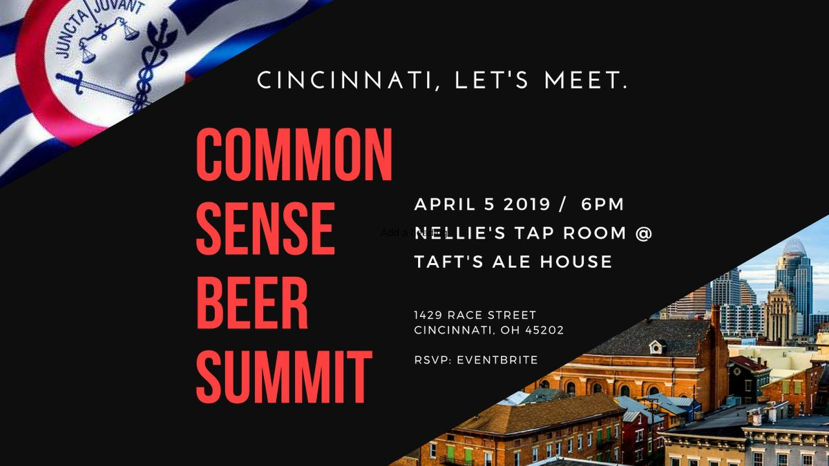 The Common Sense Beer Summit - By Tony Castelli