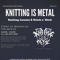 Knitting is Metal presents Stitch N Bitch
