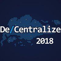 DeCentralize 2018