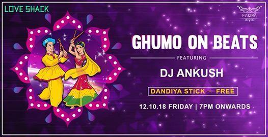 Love Shack  Ghumo On Beats Dandiya Night