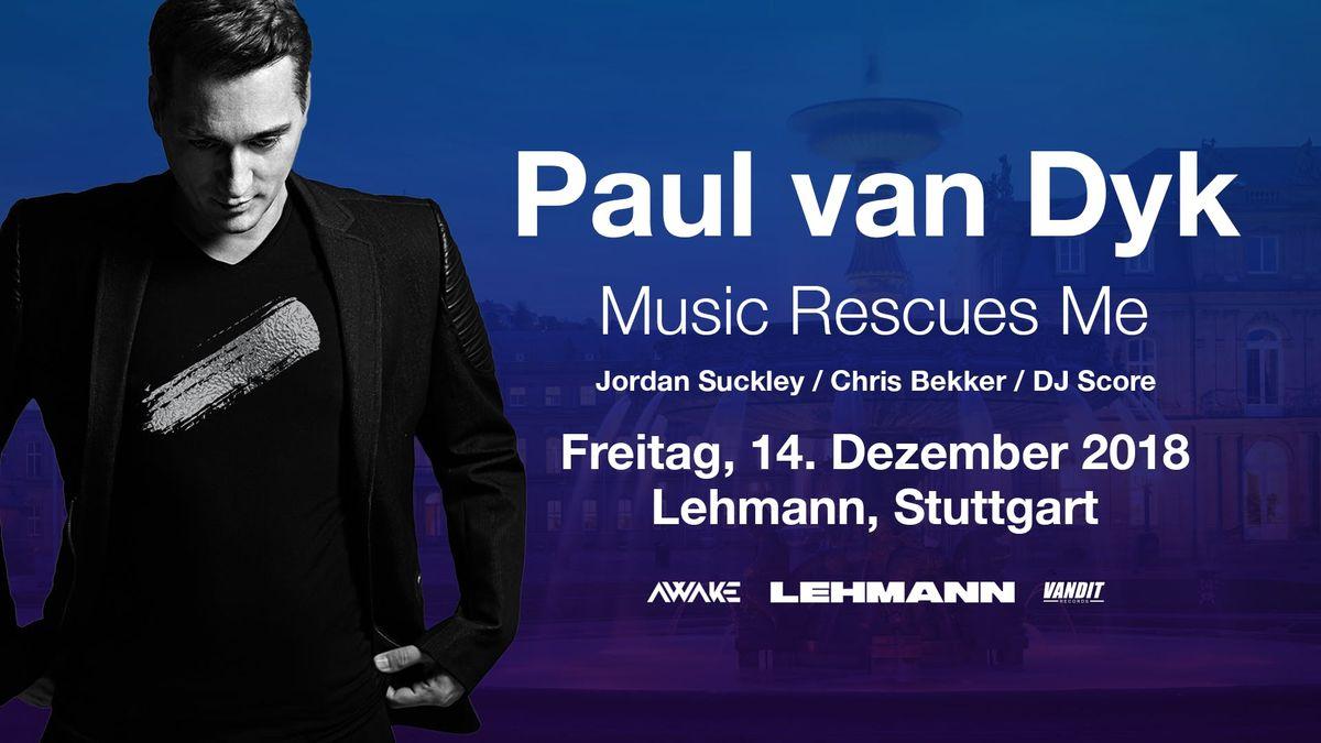 Paul Van Dyk - Music Rescues Me - Stuttgart