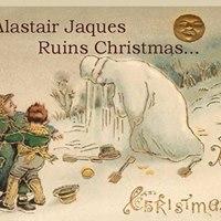 Alastair Jaques Ruins Christmas